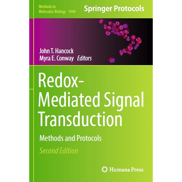 Redox-Mediated Signal Transduction: Methods and Protocols