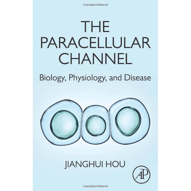 The Paracellular Channel: Biology, Physiology, and Disease
