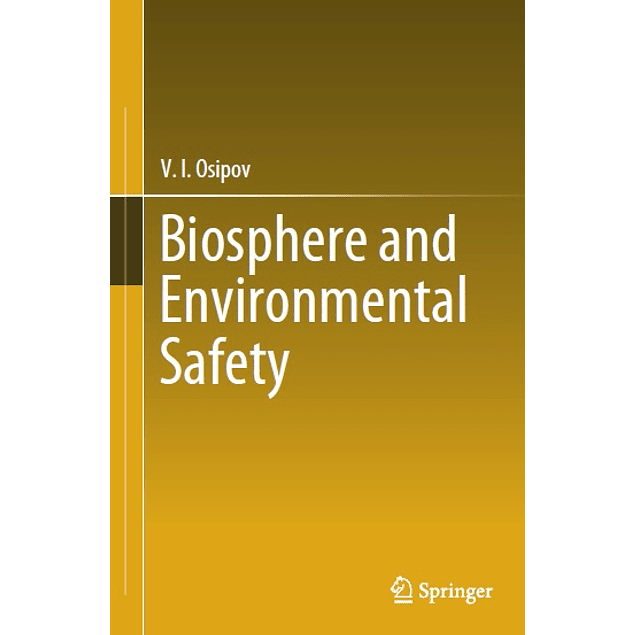 Biosphere and Environmental Safety
