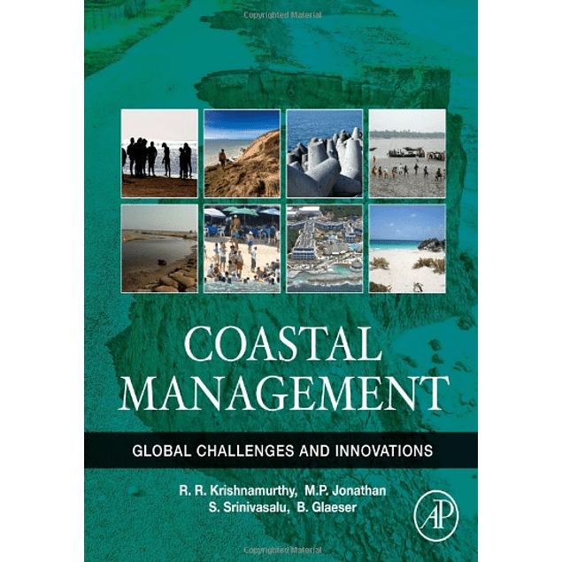 Coastal Management: Global Challenges and Innovations