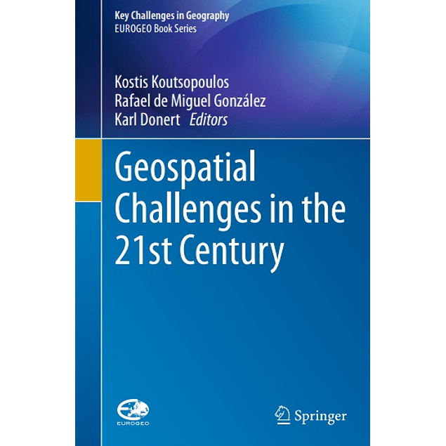 Geospatial Challenges in the 21st Century