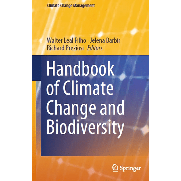 Handbook of Climate Change and Biodiversity