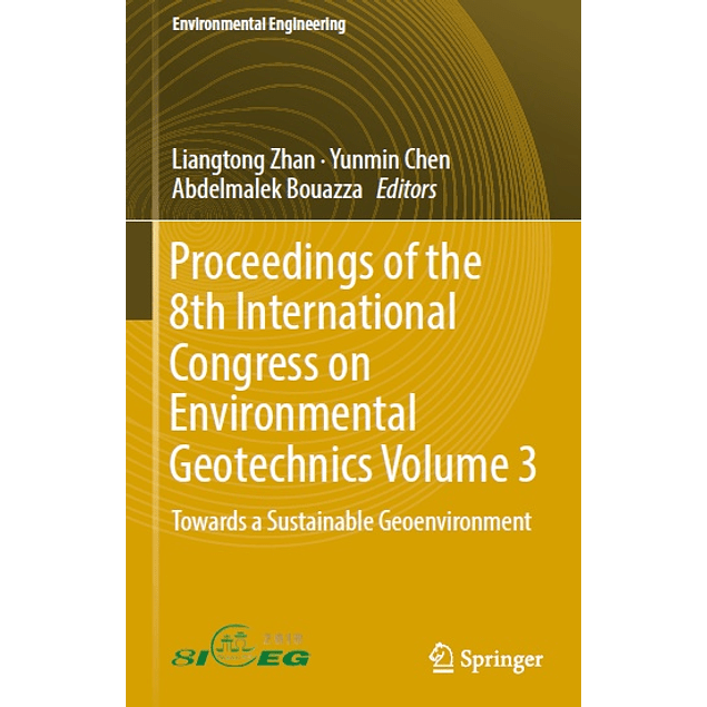 Proceedings of the 8th International Congress on Environmental Geotechnics Volume 3: Towards a Sustainable Geoenvironment