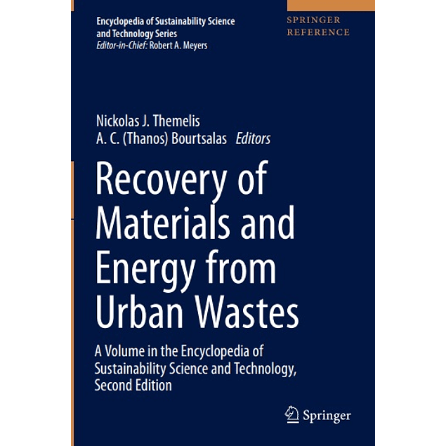 Recovery of Materials and Energy from Urban Wastes: A Volume in the Encyclopedia of Sustainability Science and Technology