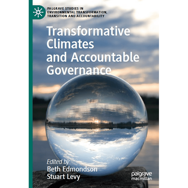 Transformative Climates and Accountable Governance