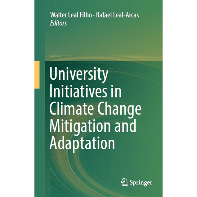 University Initiatives in Climate Change Mitigation and Adaptation