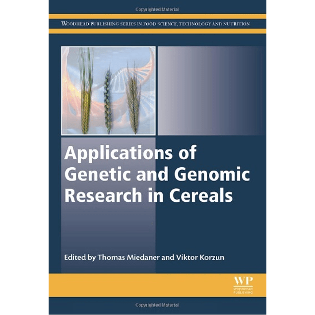 Applications of Genetic and Genomic Research in Cereals