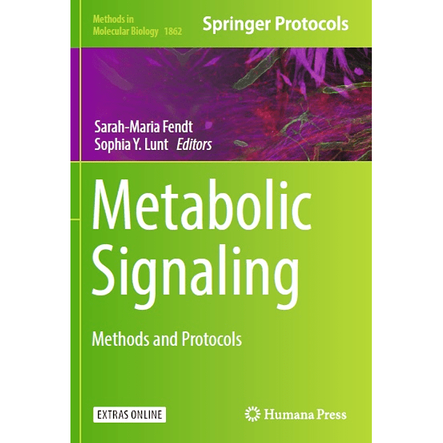 Metabolic Signaling: Methods and Protocols
