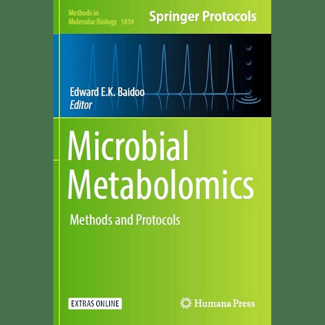 Microbial Metabolomics: Methods and Protocols