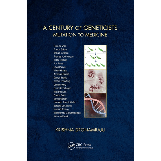 A Century of Geneticists: Mutation to Medicine