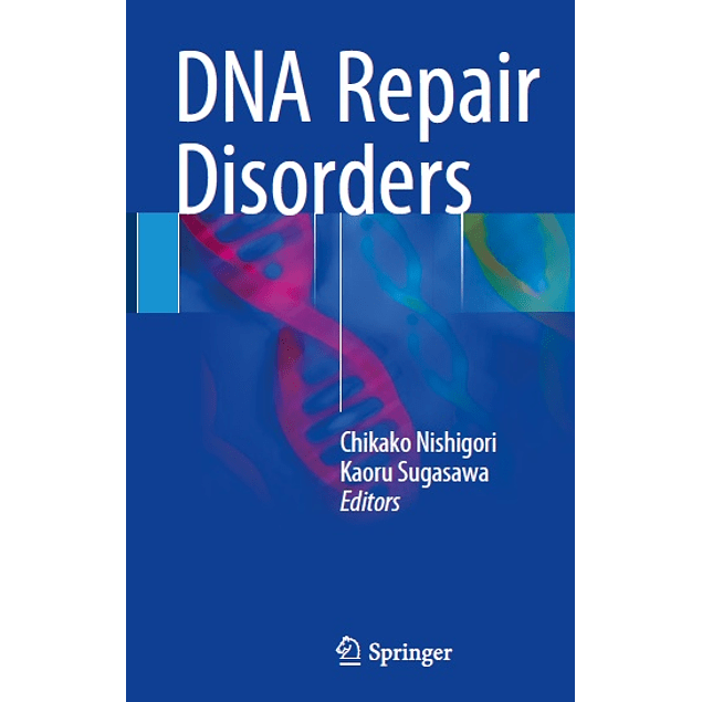 DNA Repair Disorders
