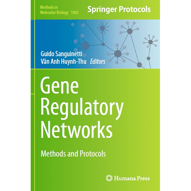 Gene Regulatory Networks: Methods and Protocols