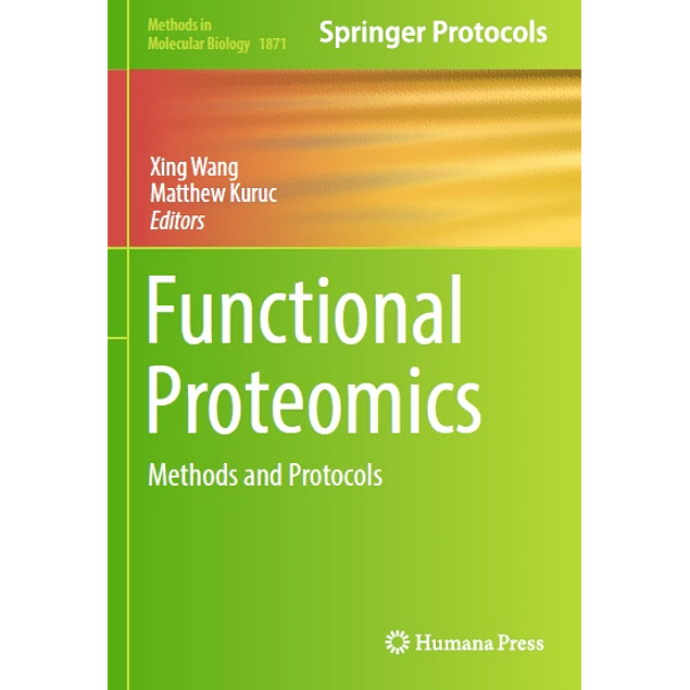 Functional Proteomics: Methods and Protocols