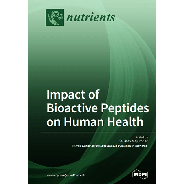 Impact of Bioactive Peptides on Human Health