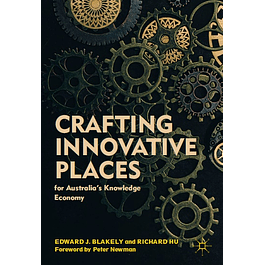 Crafting Innovative Places for Australia's Knowledge Economy