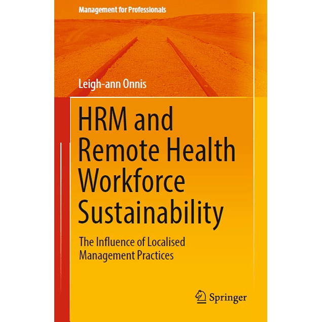 HRM and Remote Health Workforce Sustainability: The Influence of Localised Management Practices