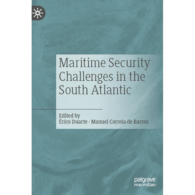 Maritime Security Challenges in the South Atlantic