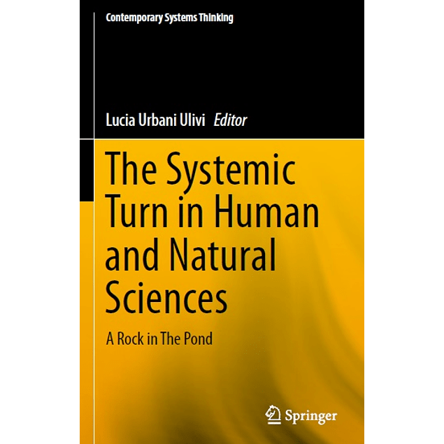 The Systemic Turn in Human and Natural Sciences: A Rock in The Pond