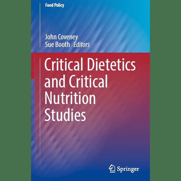 Critical Dietetics and Critical Nutrition Studies