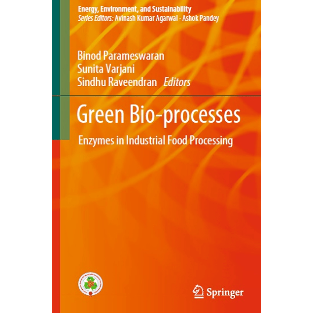 Green Bio-processes: Enzymes in Industrial Food Processing
