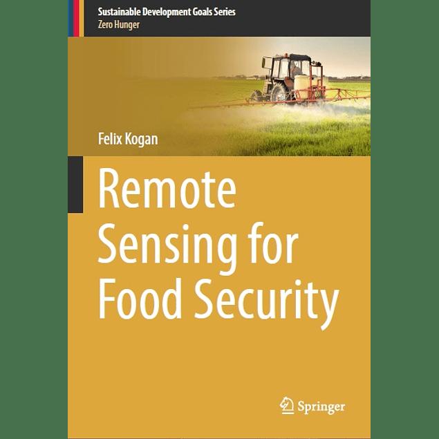 Remote Sensing for Food Security
