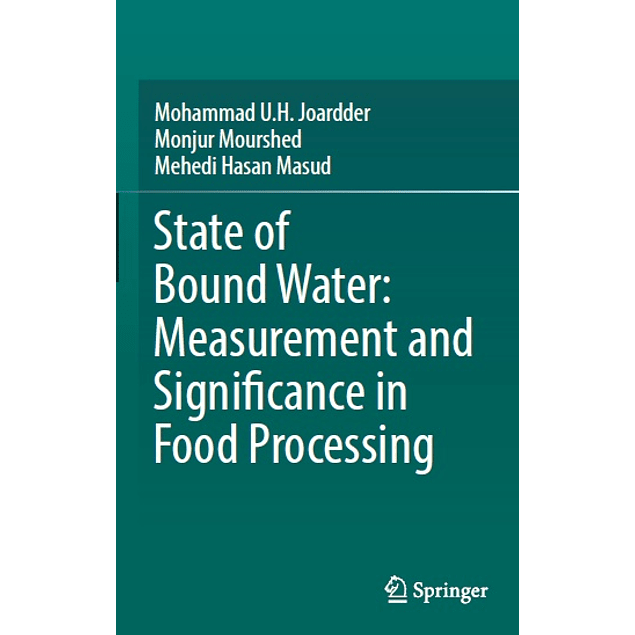 State of Bound Water: Measurement and Significance in Food Processing