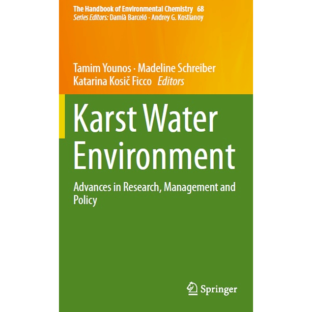 Karst Water Environment: Advances in Research, Management and Policy