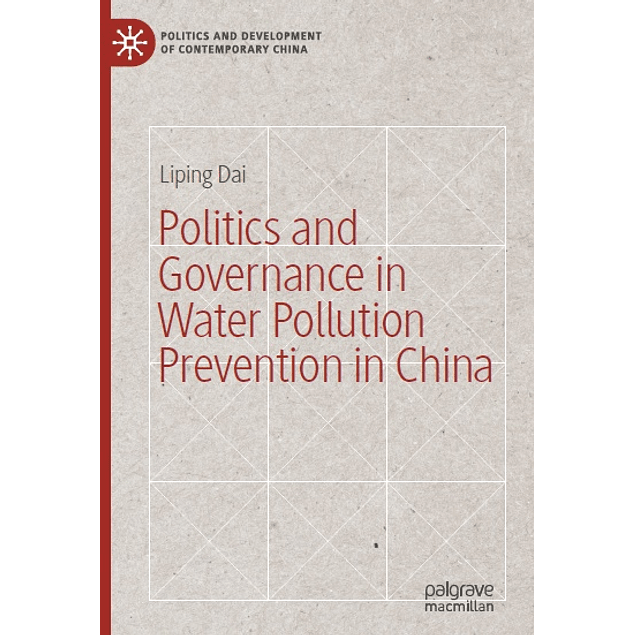 Politics and Governance in Water Pollution Prevention in China