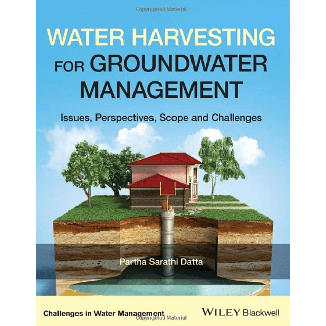 Water Harvesting for Groundwater Management: Issues, Perspectives, Scope, and Challenges