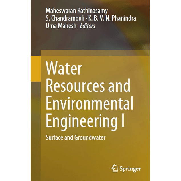 Water Resources and Environmental Engineering I: Surface and Groundwater
