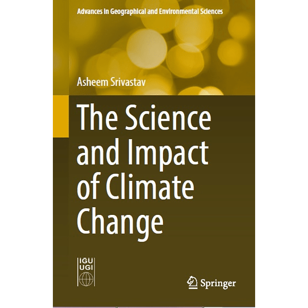 The Science and Impact of Climate Change