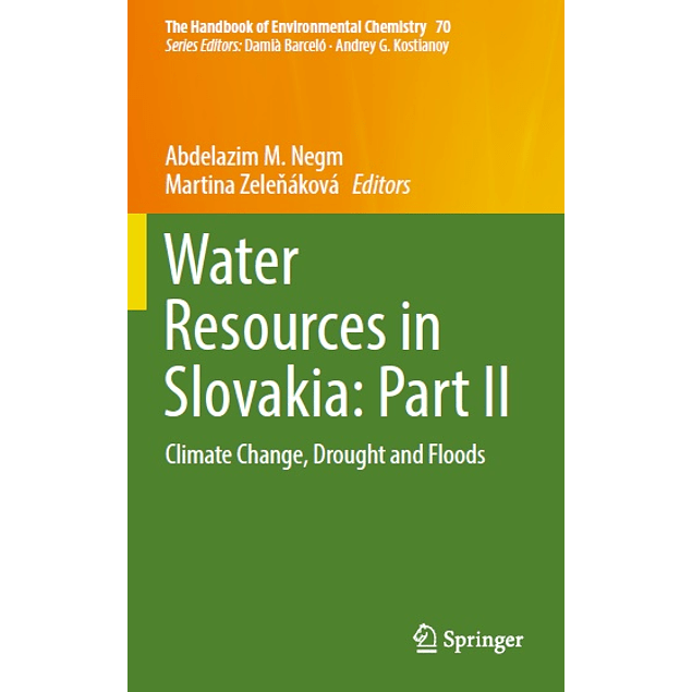 Water Resources in Slovakia: Part II: Climate Change, Drought and Floods