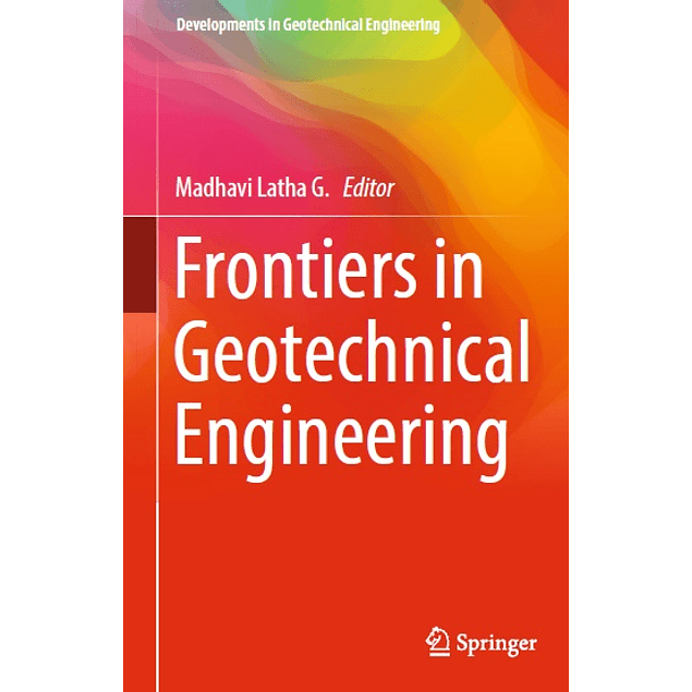 Frontiers in Geotechnical Engineering