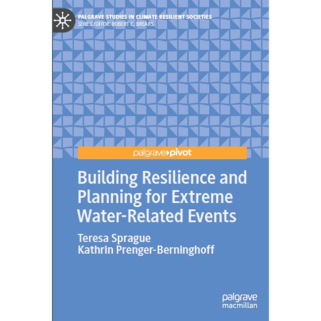 Building Resilience and Planning for Extreme Water-Related Events