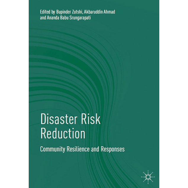 Disaster Risk Reduction: Community Resilience and Responses