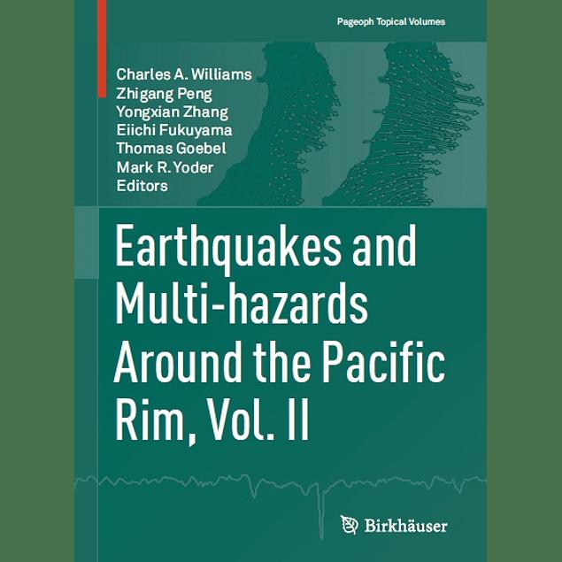 Earthquakes and Multi-hazards Around the Pacific Rim, Vol. II