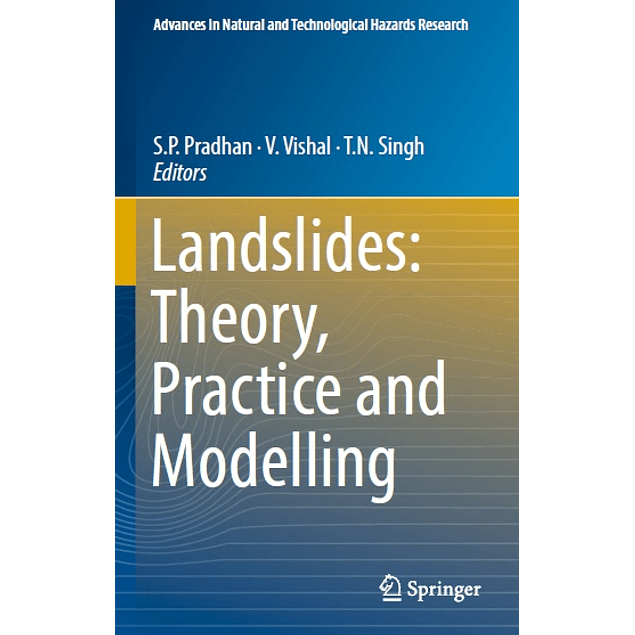 Landslides: Theory, Practice and Modelling