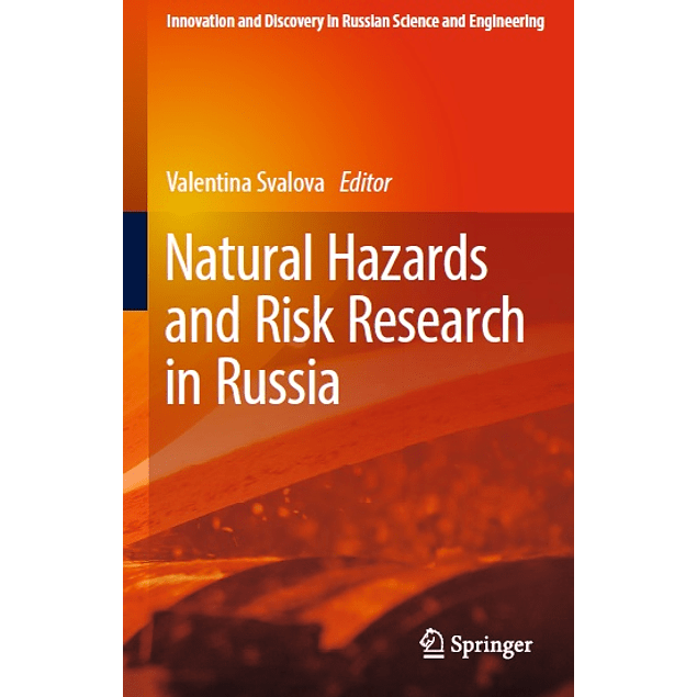 Natural Hazards and Risk Research in Russia
