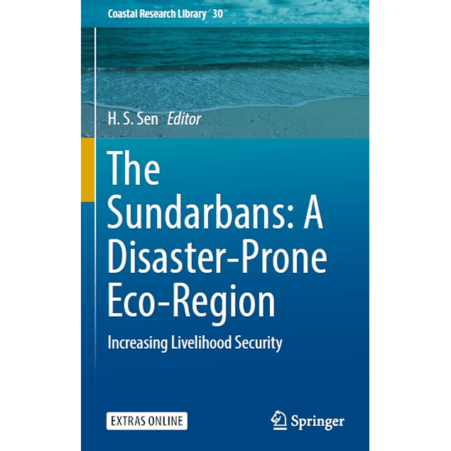 The Sundarbans: A Disaster-Prone Eco-Region: Increasing Livelihood Security
