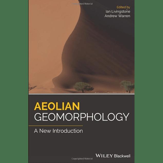 Aeolian Geomorphology: A New Introduction