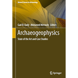 Archaeogeophysics: State of the Art and Case Studies