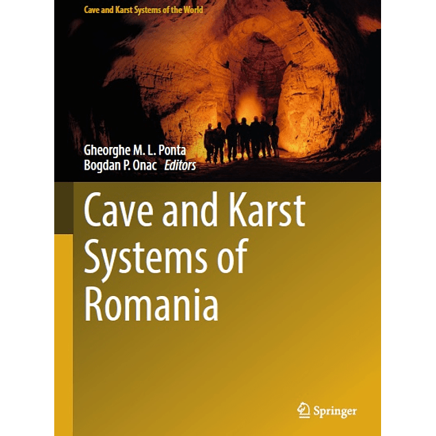 Cave and Karst Systems of Romania
