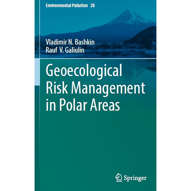 Geoecological Risk Management in Polar Areas
