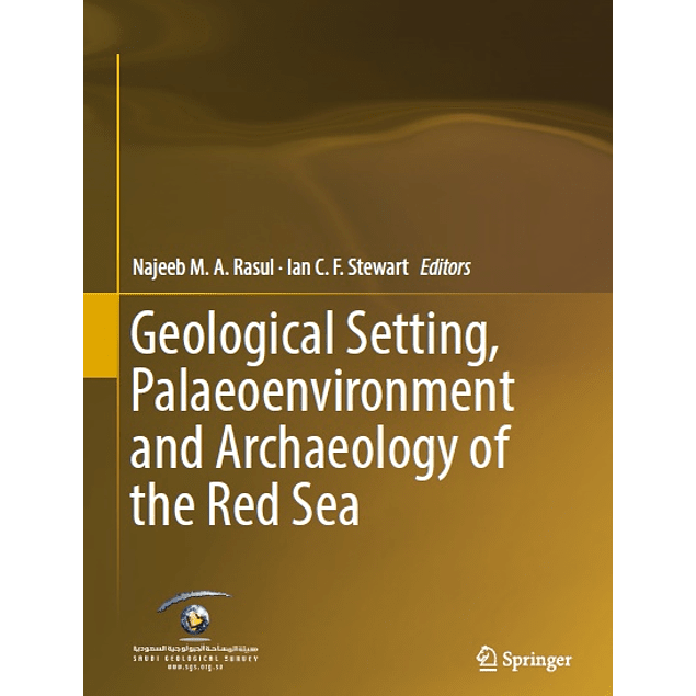 Geological Setting, Palaeoenvironment and Archaeology of the Red Sea