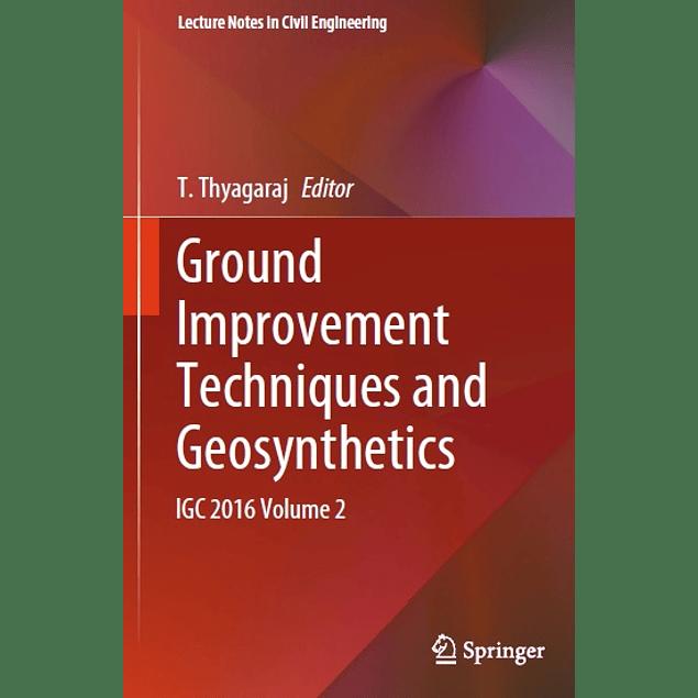 Ground Improvement Techniques and Geosynthetics