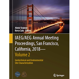 IAEG/AEG Annual Meeting Proceedings, San Francisco, California, 2018 - Volume 2: Geotechnical and Environmental Site Characterization