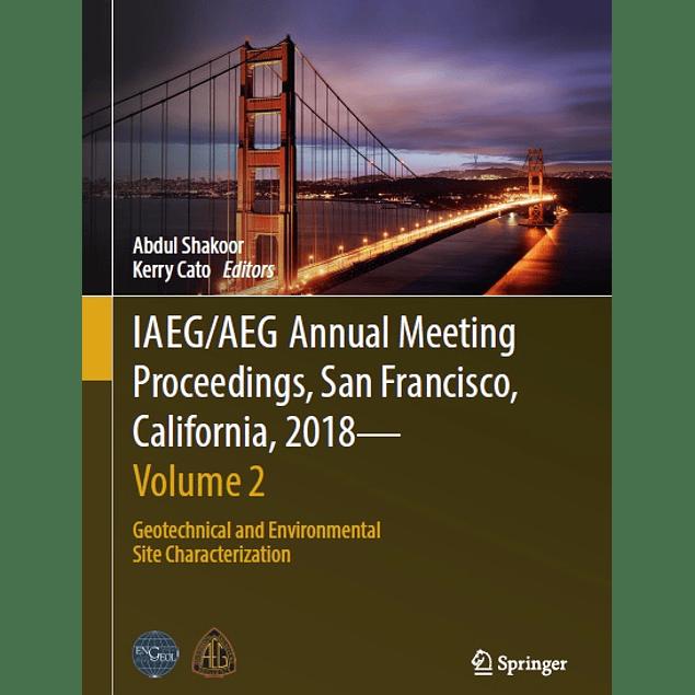 IAEG/AEG Annual Meeting Proceedings, San Francisco, California, 2018 - Volume 2: Geotechnical and Environmental Site Characterization
