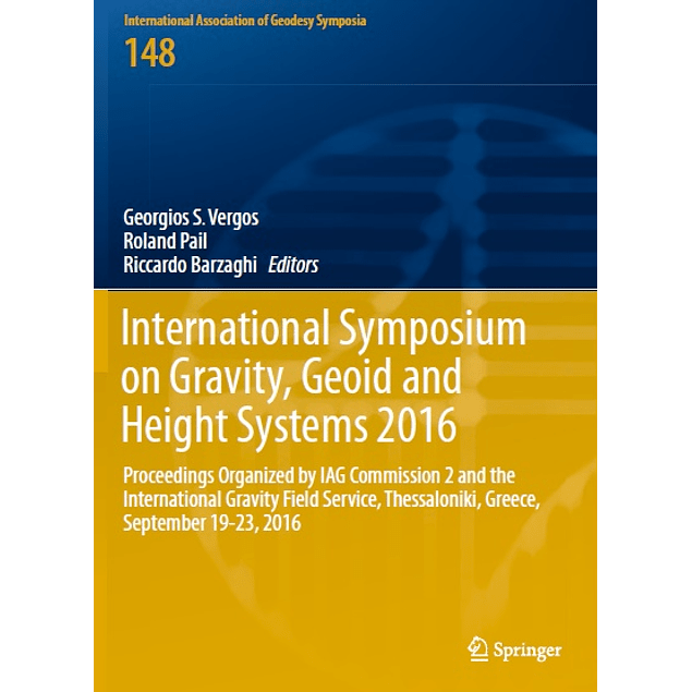 International Symposium on Gravity, Geoid and Height Systems 2016