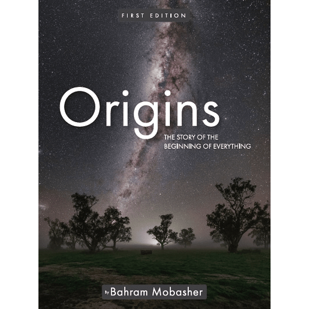 Origins: The Story of the Beginning of Everything