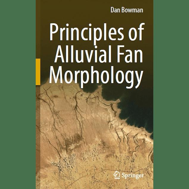 Principles of Alluvial Fan Morphology